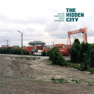 The Hidden City - Sound Portraits From Goteborg 歌手頭像