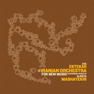 Ata Ebtekar, The Iranian Orchestra For New Music 歌手頭像