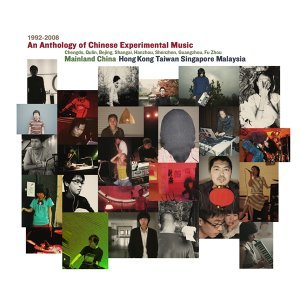 An Anthology of Chinese Experimental Music 1992-2008 歌手頭像