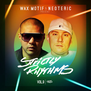 Wax Motif & Neoteric Present Strictly Rhythm 歌手頭像