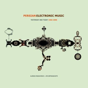 Persian Electronic Music Yesterday And Today1966-2006 歌手頭像