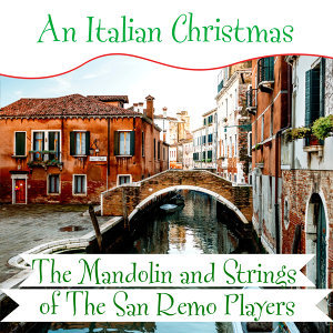 The Mandolin and Strings of The San Remo Players 歌手頭像