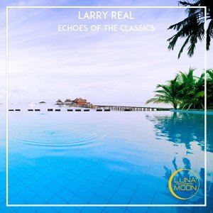 Larry Real 歌手頭像