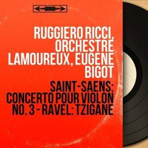 Ruggiero Ricci, Orchestre Lamoureux, Eugène Bigot 歌手頭像