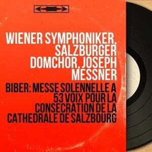 Wiener Symphoniker, Salzburger Domchor, Joseph Messner 歌手頭像