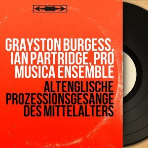 Grayston Burgess, Ian Partridge, Pro Musica Ensemble 歌手頭像