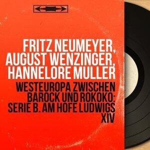 Fritz Neumeyer, August Wenzinger, Hannelore Müller 歌手頭像