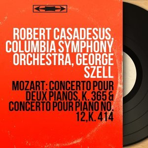 Robert Casadesus, Columbia Symphony Orchestra, George Szell 歌手頭像