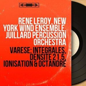 René Leroy, New York Wind Ensemble, Juillard Percussion Orchestra 歌手頭像