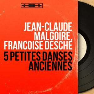 Jean-Claude Malgoire, Françoise Desché 歌手頭像
