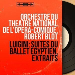 Orchestre du Théâtre national de l'Opéra-Comique, Robert Blot 歌手頭像