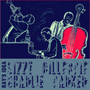 Charlie Parker, Dizzy Gillespie 歌手頭像