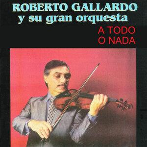 Roberto Gallardo y su Gran Orquesta 歌手頭像