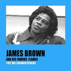 James Brown And His Famous Flames 歌手頭像