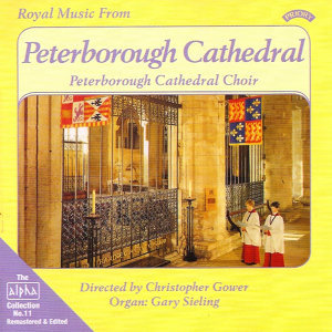 Peterborough Cathedral Choir|Christopher Gower|Gary Sieling 歌手頭像