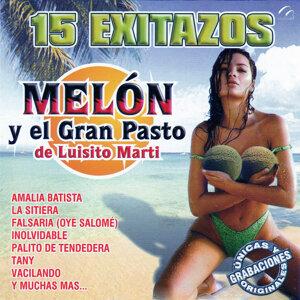 Melon Y El Gran Pasto De Luisito Marti 歌手頭像