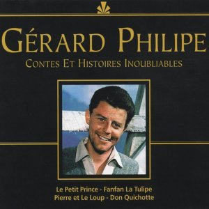 Gérard Philippe : contes et histoires inoubliables 歌手頭像