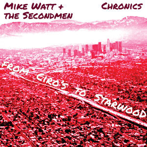 Mike Watt & The Secondmen 歌手頭像