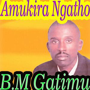 B.M. Gatimu 歌手頭像
