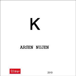 Arsen Nujen 歌手頭像