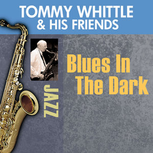 Tommy Whittle & His Friends 歌手頭像