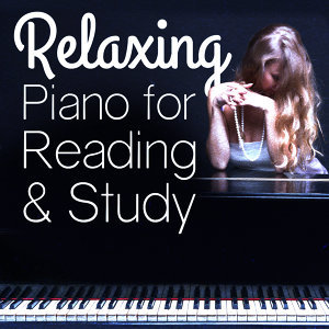 Piano Relaxation |Reading and Study Music|Relaxing Piano Music 歌手頭像