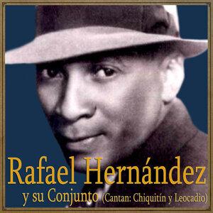 Rafael Hernández y Su Conjunto Con Las Voces De Chiquitín y Leocadio 歌手頭像