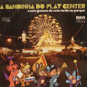 A Bandinha do Playcenter 歌手頭像
