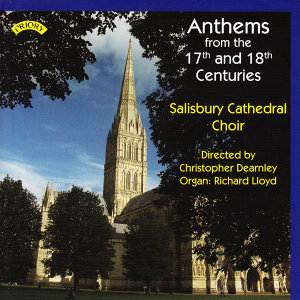 The Choir of Salisbury Cathedral|Christopher Dearnley|Richard Lloyd 歌手頭像