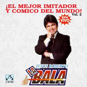 """Jesús Roberto """"La Bala"""" 歌手頭像"""