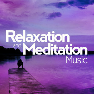 Relaxation|Relaxation and Meditation|Relaxing Music 歌手頭像