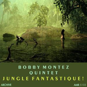 Bobby Montez Quintet 歌手頭像