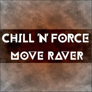 Chill 'n Force 歌手頭像
