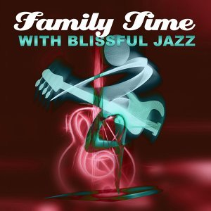 Family Smooth Jazz Academy