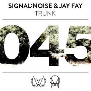 signal:noise & Jay Fay
