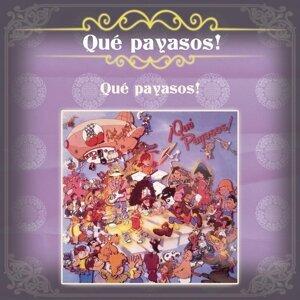 Qué Payasos! 歌手頭像