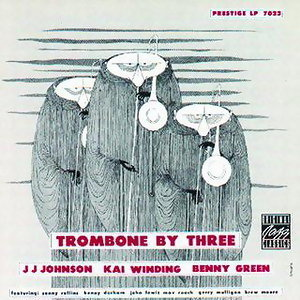 J.J. Johnson & Kai Winding & Bennie Green 歌手頭像