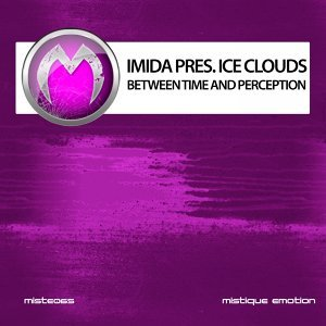 Imida, Ice Clouds