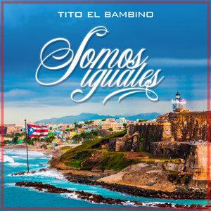 """Tito """"El Bambino"""" 歌手頭像"""