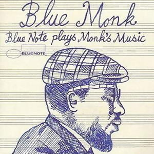 Blue Monk (Blue Note Plays Monk's Music)