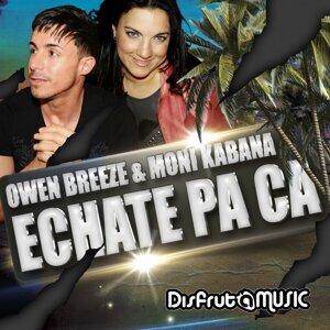 Owen Breeze, Moni Kabana 歌手頭像