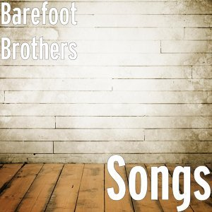 Barefoot Brothers 歌手頭像