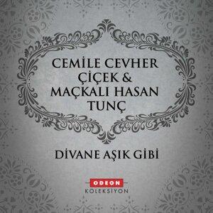 Cemile Cevher Çiçek, Maçkalı Hasan Tunç 歌手頭像