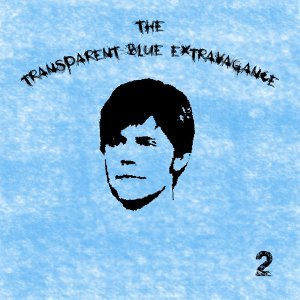 The Transparent Blue Extravagance 歌手頭像
