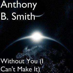 Anthony B. Smith 歌手頭像