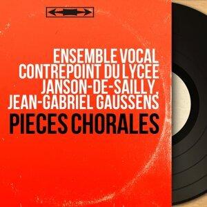 Ensemble vocal Contrepoint du lycée Janson-de-Sailly, Jean-Gabriel Gaussens 歌手頭像