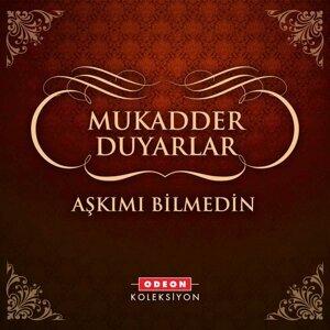 Mukadder Duyarlar 歌手頭像
