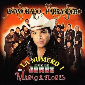La Numero 1 Banda Jerez De Marco a Flores 歌手頭像