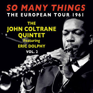 The John Coltrane Quintet Featuring Eric Dolphy 歌手頭像