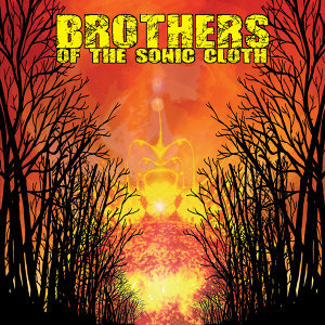 Brothers of the Sonic Cloth 歌手頭像